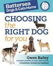 The Battersea Dogs and Cats Home: Choosing The Right Dog For You