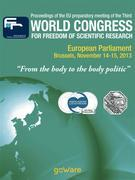"Proceedings of the EU preparatory meeting of the Third world congress for freedom of scientific research – ""From the body to the body politic"" (2013)"
