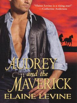 Audrey and the Maverick