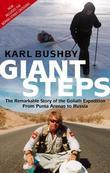 Giant Steps: The Remarkable Story of the Goliath Expedition: From Punta Arenas to Russia
