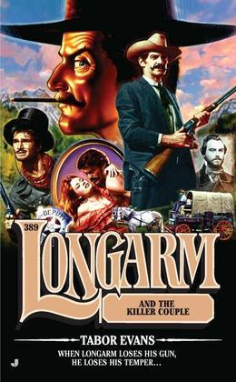 Longarm #389: Longarm and the Killer Couple