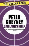 Can Ladies Kill?