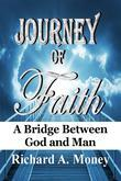 Journey of Faith: A Bridge Between God and Man