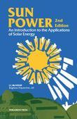 Sun Power: An Introduction to the Applications of Solar Energy