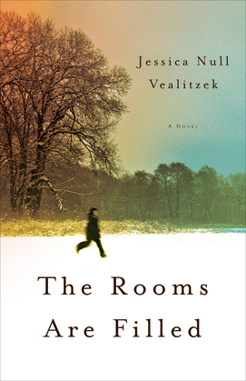 The Rooms Are Filled: A Novel