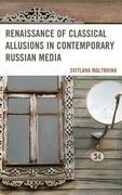 Renaissance of Classical Allusions in Contemporary Russian Media
