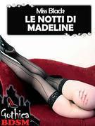 Le notti di madeline 2 (bdsm)