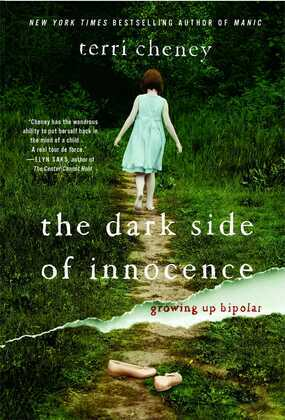 The Dark Side of Innocence: Growing Up Bipolar