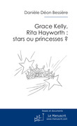 Grace Kelly, Rita Hayworth: stars ou princesses?
