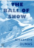 The Ball of Snow