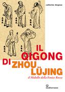 Il qigong di Zhou Lujing