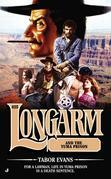 Longarm 425: Longarm and the Yuma Prison