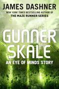 Gunner Skale: An Eye of Minds Story