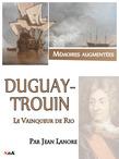 Duguay-Trouin, le vainqueur de Rio
