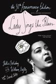 Lady Sings the Blues the 50th Anniversary Edition