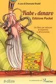 Fiabe e Denaro Edizione Pocket.