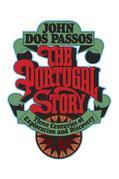 The Portugal Story: Three Centuries of Exploration and Discovery