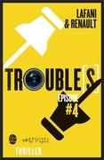 Trouble[s] épisode 4