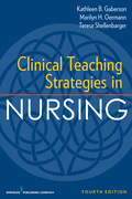 Clinical Teaching Strategies in Nursing, Fourth Edition
