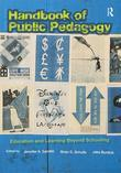 Handbook of Public Pedagogy: Education and Learning Beyond Schooling