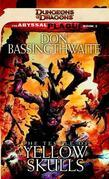 The Temple of Yellow Skulls: A Dungeons & Dragons Novel