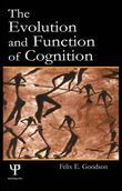 The Evolution and Function of Cognition