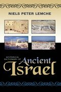 Historical Dictionary of Ancient Israel