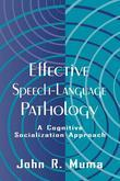 Effective Speech-language Pathology: A Cognitive Socialization Approach
