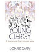 Young Clergy: A Biographical-Developmental Study