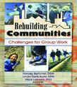 Rebuilding Communities: Challenges for Group Work