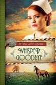 Whisper Goodbye: Till We Meet Again | Book 2