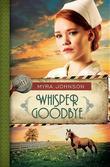 Whisper Goodbye: Till We Meet Again - Book 2