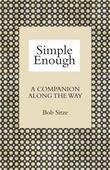 Simple Enough: A Companion along the Way