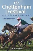 The Cheltenham Festival: A Centenary History
