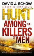 Hunt Among the Killers of Men