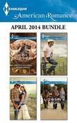 Harlequin American Romance April 2014 Bundle: Sweet Callahan Homecoming\In a Cowboy's Arms\Texas Dad\A Cowboy's Angel