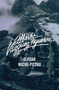 Olvidar Machu-Pichu