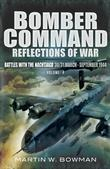 Bomber Command Reflections of War: Battles with the Nachtjagd 30/31 March- September 1944