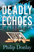 Deadly Echoes: A Novel