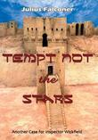 Tempt Not the Stars