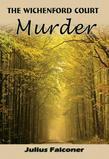 The Wichenford Court Murder