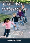 Call Me Valentine