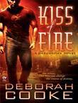 Kiss of Fire: A Dragonfire Novel