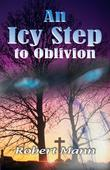 An Icy Step to Oblivion