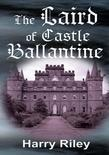 The Laird of Castle Ballantine