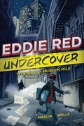 Eddie Red Undercover: Mystery on Museum Mile: Mystery on Museum Mile