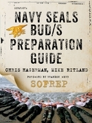 Navy SEALs BUD/S Preparation Guide