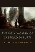 The Ugly Woman of Castello di Putti