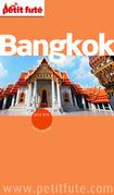 Bangkok 2014-2015 Petit Futé (avec cartes, photos + avis des lecteurs)