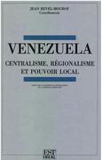Venezuela: centralisme, régionalisme et pouvoir local